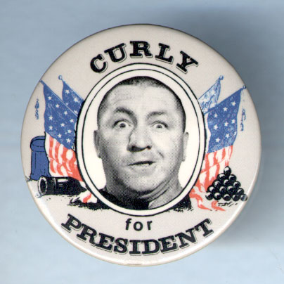 Curly for President