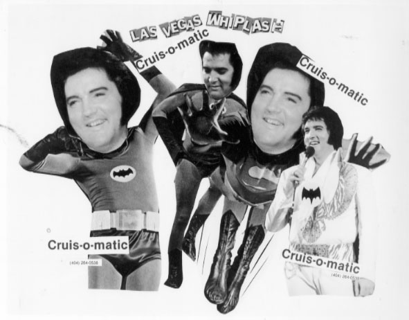 Cruis-O-Matic promo poster -- Elvis/Batman